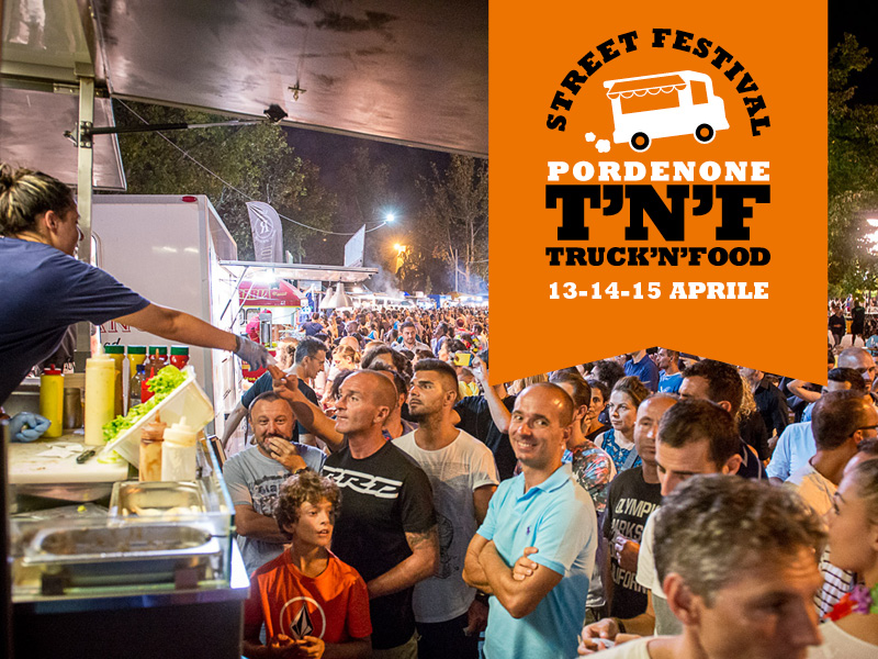 StreetFestival Truck'nFood Pordenone 2018